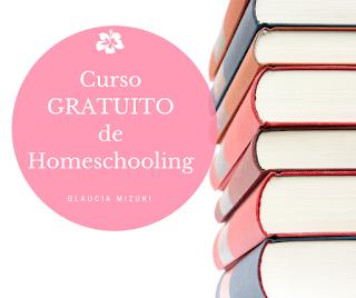 Curso Gratuito Homeschool Educação Domiciliar Homeschooling
