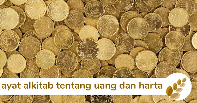 8 ayat alkitab tentang uang dan harta berharga