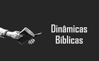 Dinâmicas Bíblicas Onde está na Bíblia?