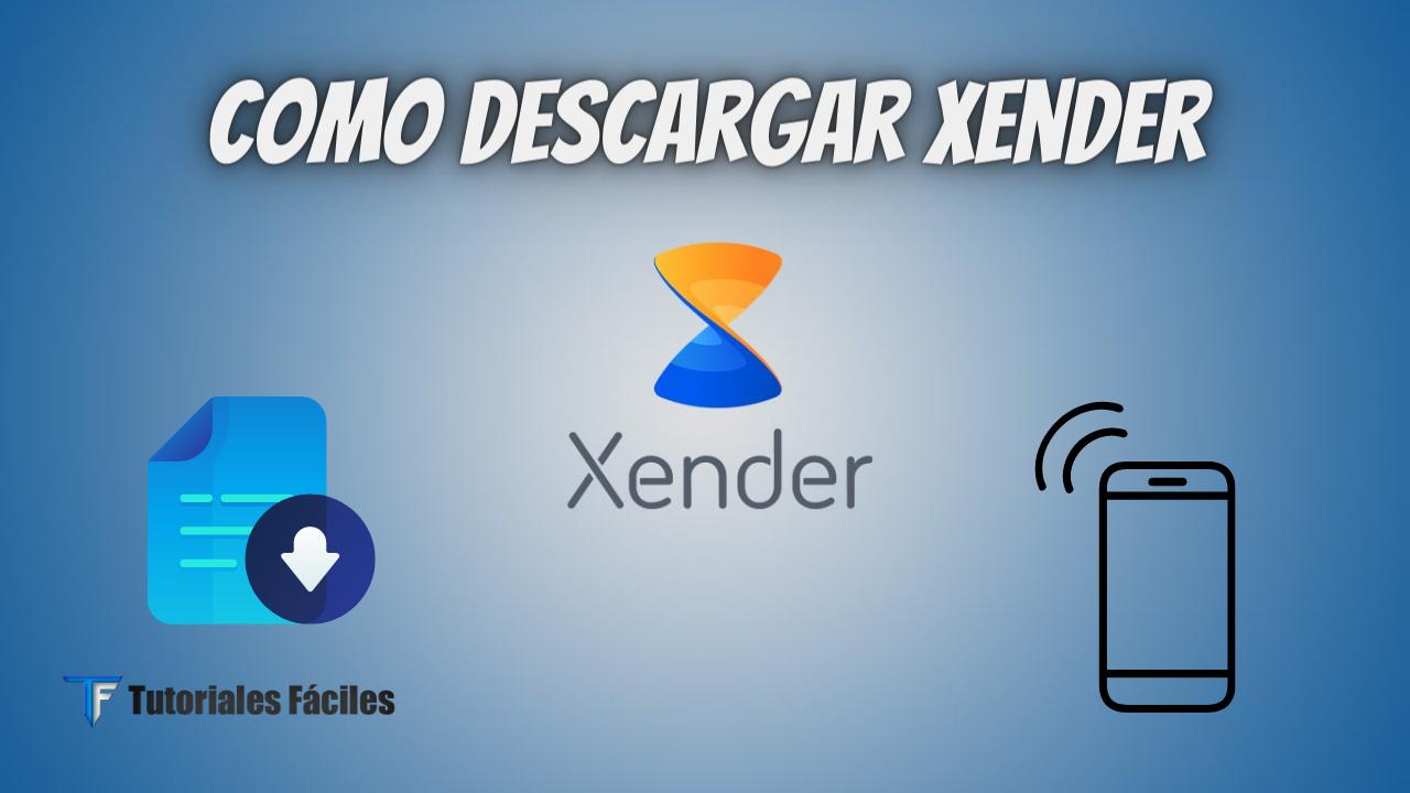 Descargar Xender