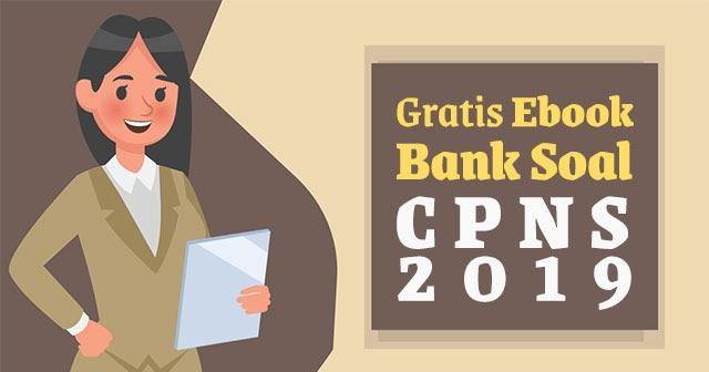 Download Gratis Ebook Bank Soal Cpns Lowongan Kerja