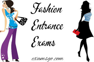 Fashion and Design Entrance Exams