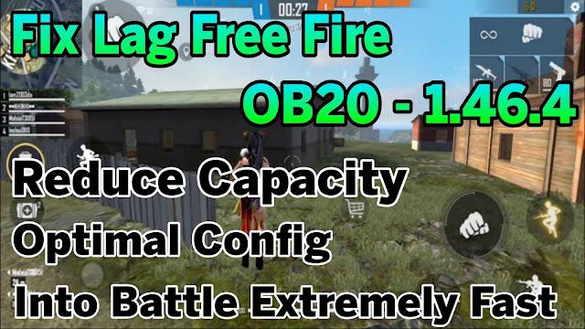 Fix Lag Free Fire OB20 - 1.46.4 Mới Nhất Giảm Thêm Dung Lượng Data, Tối Ưu Siêu Mượt | HQT LAG FREE FIRE