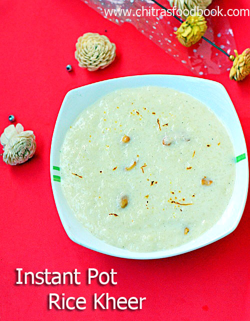 Instant pot rice kheer / rice pudding in Instant pot
