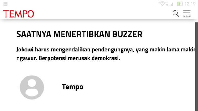 TEMPO Benar, Buzzer Jokowi Berbahaya!