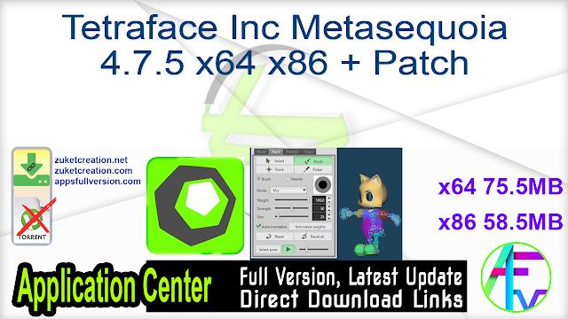 Tetraface Inc Metasequoia 4.7.5 x64 x86 + Patch