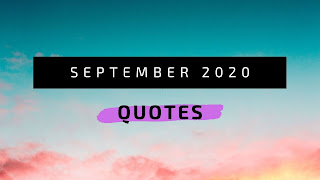 Best Quotes Of the Month September 2020