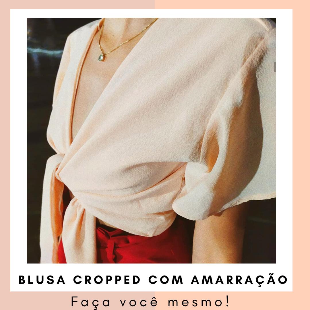 Como fazer Blusa Cropped com Amarração