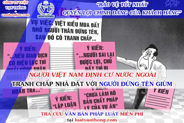 Tranh chấp nhà đất giữa Việt kiều và người đứng tên hộ ở Việt Nam.