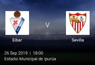 LIVE MATCH: Eibar Vs Sevilla Spanish LaLiga 26/09/2019