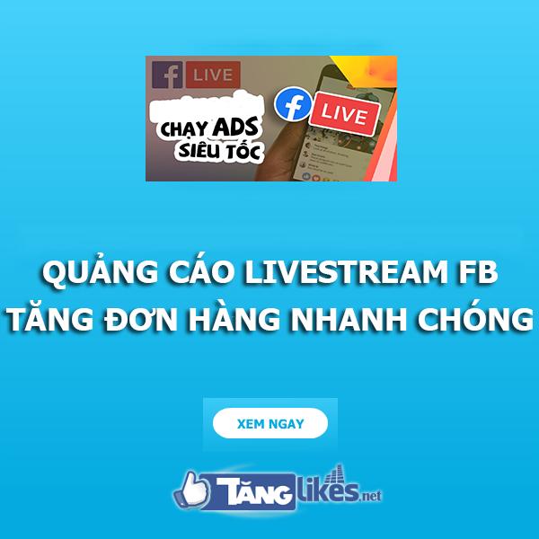quang cao livestream facebook