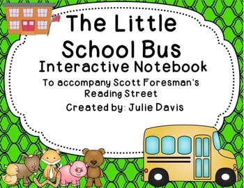 https://www.teacherspayteachers.com/Product/The-Little-School-Bus-Interactive-Notebook-Journal-1308794