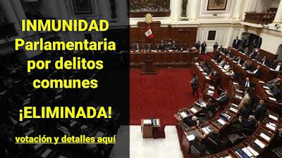 Imnunidad Parlamentaria por delitos comunes ELIMINADA