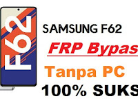 Cara Remove FRP Bypass Samsung Galaxy F62 Android 11