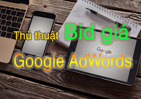 Thủ thuật BID giá trong Google AdWords hướng dẫn căn bản