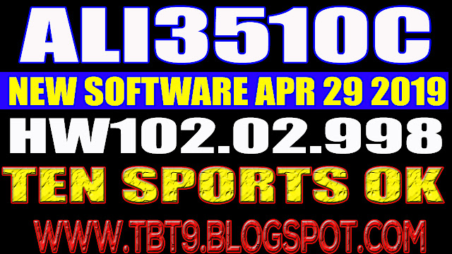 ALI3510C HARDWARE-HW102.02.998 TEN SPORTS OK NEW SOFTWARE