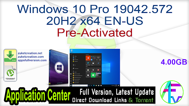 Windows 10 Pro 19042.572 20H2 x64 EN-US Pre-activated