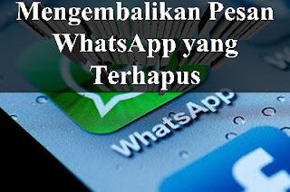 Mengembalikan Pesan WhatsApp