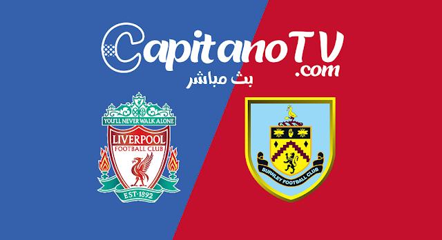 بث مباشر,ليفربول,بيرنلي,مباراة ليفربول وبيرنلي,مشاهدة مباراة ليفربول اليوم,بث مباشر ليفربول يلا شوت,يلا شوت