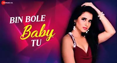 Bin Bole Baby Tu Lyrics (In Hindi) - Jonita Gandhi feat. Parry G