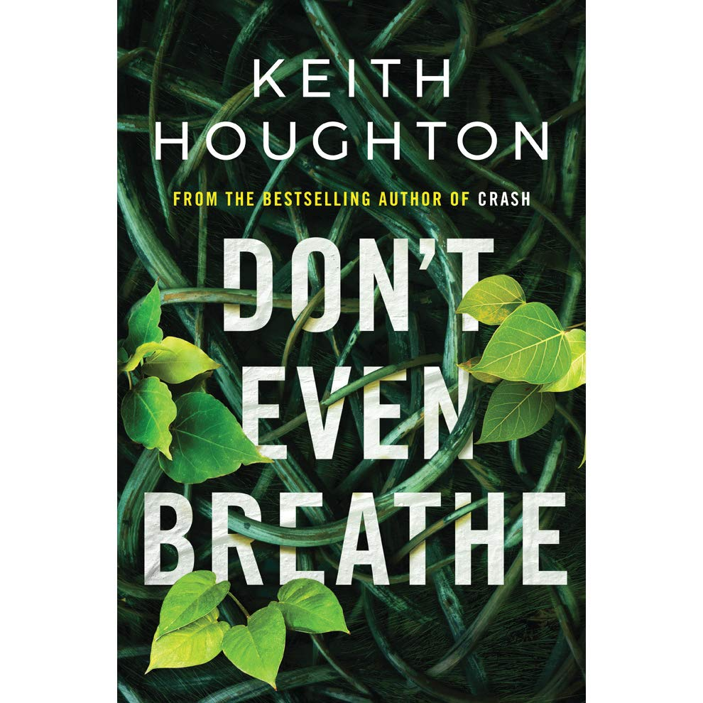 Don't even breathe Keith Houghton review. Best thriller summer 2019