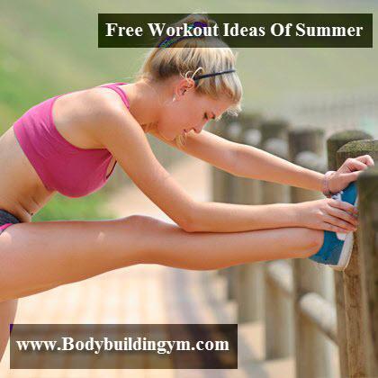 Workout Ideas Of Summer