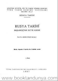 Akdes Nimet Kurat - Rusya Tarihi - Başlangıcından 1917'ye Kadar