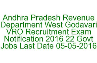 Andhra Pradesh Revenue Department West Godavari VRO Recruitment Exam Notification 2016 22 Govt Jobs  05-05-2016