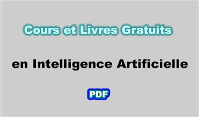 Cours et Livres Gratuits en Intelligence Artificielle PDF