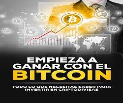 La guía definitiva para ganar con el Bitcoin
