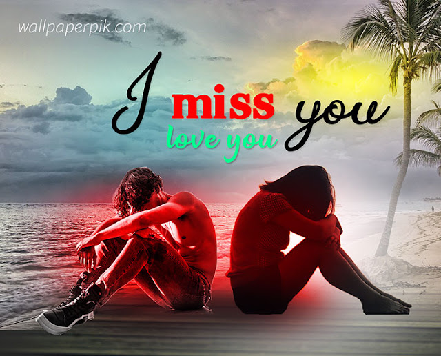 i love you miss you image