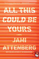 All This Could Be Yours by Jami Attenberg (Book cover)