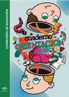 Cuaderno de orientación para el alumnado que finaliza etapas educativas: 4º de ESO y Bachillerato. 2016