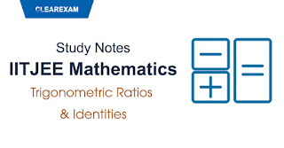 Trigonometric Ratios and Identities