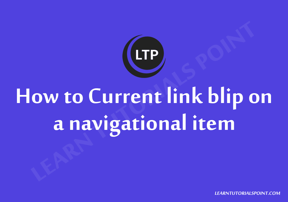 How to Current link blip on a navigational item