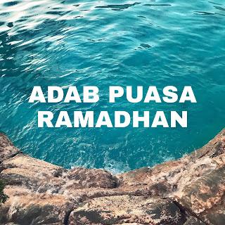 Adab-adab puasa ramadhan