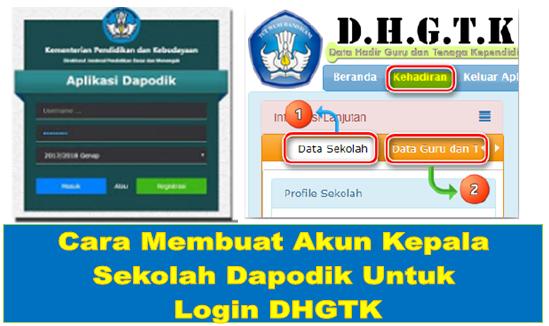 Membuat Akun Kepala Sekolah Dapodik Untuk Login DHGTK