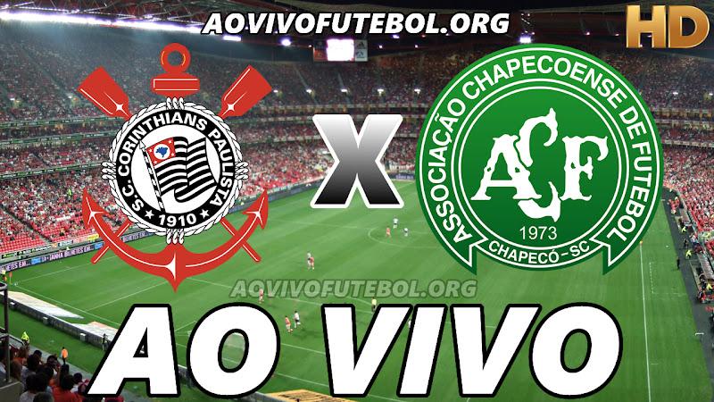 Corinthians x Chapecoense Ao Vivo Hoje em HD