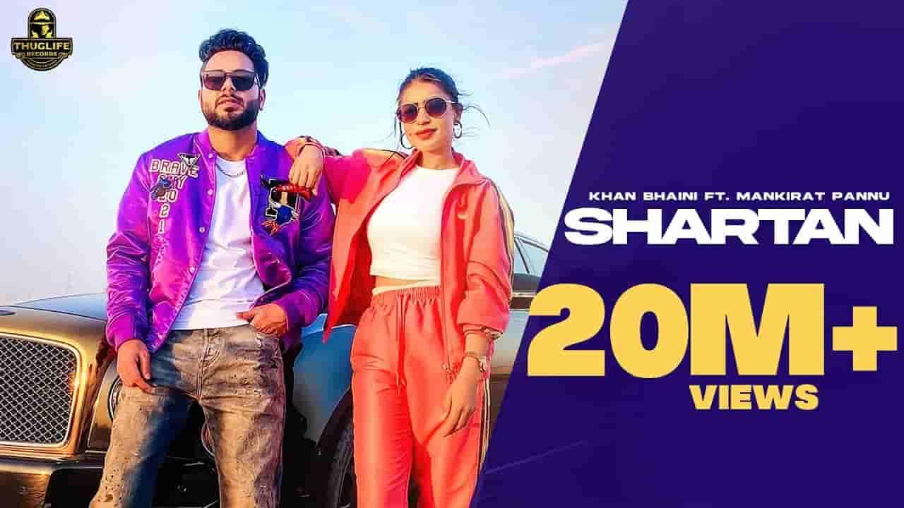 Shartan lyrics Khan Bhaini x Mankirat Pannu Punjabi Song