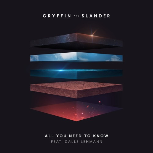 Gryffin & SLANDER Unveil New Single 'All You Need To Know' ft. Calle Lehmann