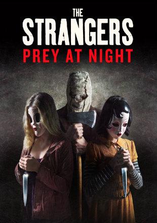 The Strangers: Prey at Night 2018 BRRip 720p Dual Audio