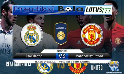 Prediksi Pertandingan antara Real Madrid vs Manchester United 24 Juli 2017