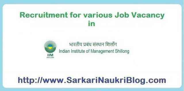Recruitment for IIM Shillong Vacancies