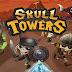 Skull Towers – Castle Defense Apk + Mod (Infinite Coin) v1.1.1 Offline