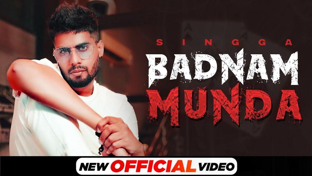 Badnam Munda Lyrics Singga Punjabi song