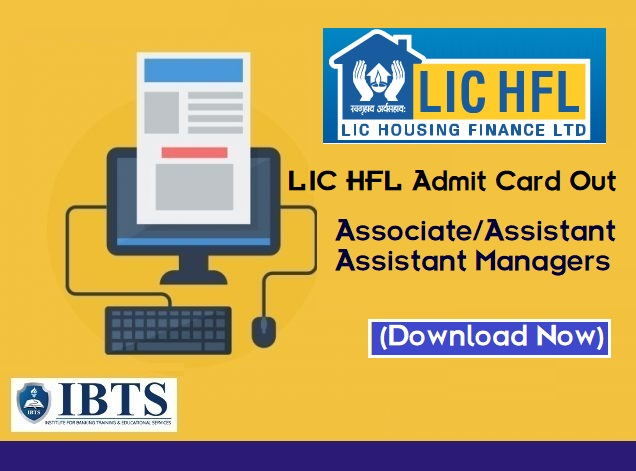 LIC HFL Admit Card 2019 Out, for Associate Asst Assistant Managers (Download Now)