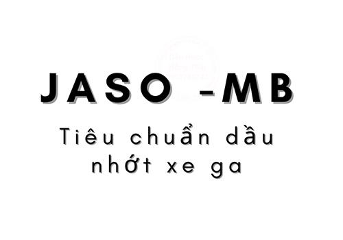 JASO MB tiêu chuẩn dầu nhớt xe ga