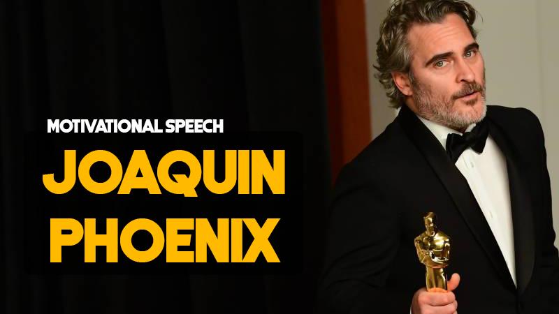 Joaquin Phoenix the Joker || Motivational Speech || HNQuotes