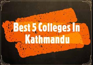 Best 5 Colleges In Kathmandu