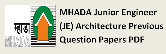 MHADA Junior Engineer (JE) Architecture Previous Question Papers PDF